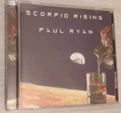 Paul Ryan - Scorpio Rising