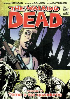 The Walking Dead vol. 11: Teme a los cazadores