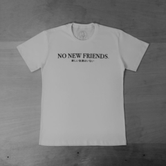 T-SHIRT NO NEW FRIENDS - comprar online