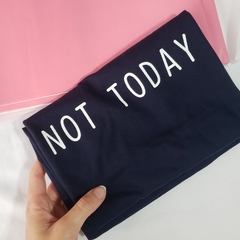 Camiseta 'Not Today'