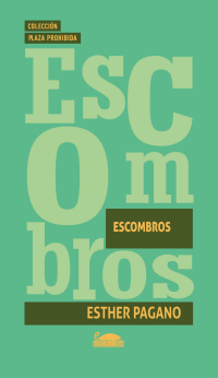Escombros, Esther Pagano