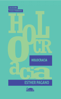 Holocracia, Esther Pagano