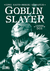 Goblin Slayer Vol. 02 (Novela Ligera)