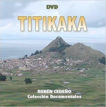 DVD Titikaka - Documental | Rubén Cedeño