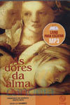 As Dores da Alma (Audiolivro) - Francisco do Espírito Santo Neto - Hammed (espírito)