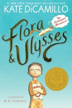 Flora and Ulysses: The Illuminated Adventures Newberry Medal Winner 2014 - comprar online