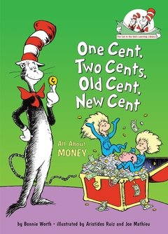 One Cent, Two Cents, Old Cent, New Cent: All about Money - comprar online