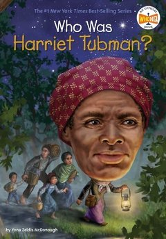 Who Was Harriet Tubman? - comprar online