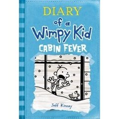 Wimpy Kid # 6 Cabin Fever
