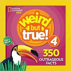 Weird But True! 4: 350 Outrageous Facts (Expanded)