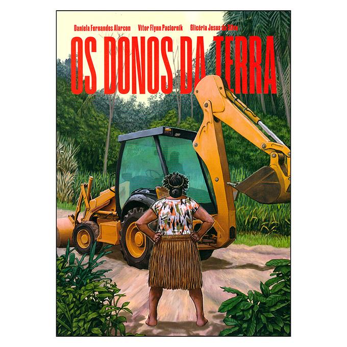 Os Donos da Terra (Daniela Fernandes, Vitor Flynn, Glicéria Jesus)
