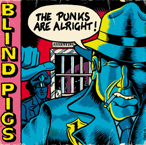 "Blind Pigs - The Punks Are Alright! [10""]"