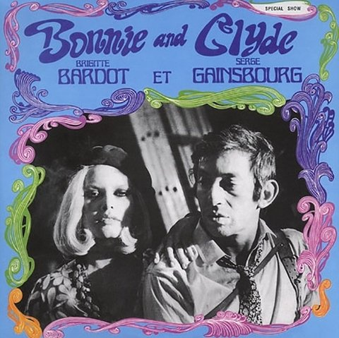 Brigitte Bardot et Serge Gainsbourg - Bonnie and Clyde [LP]