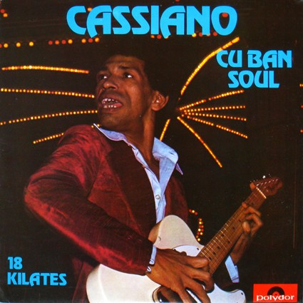 Cassiano - Cuban Soul: 18 Kilates [LP]