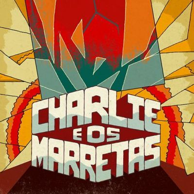 Charlie e Os Marretas - Charlie e Os Marretas [CD]