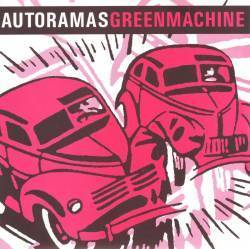 Autoramas x Green Machine - Split [Compacto]