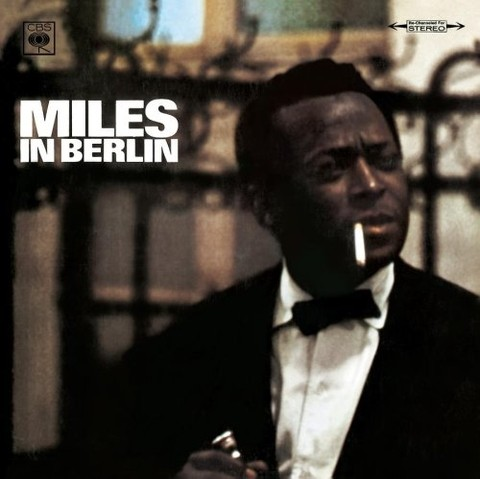 Miles Davis - Miles in Berlin [CD]
