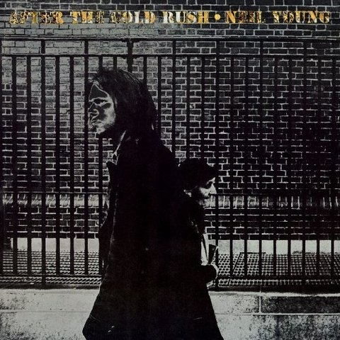 Neil Young ‎– After The Gold Rush [LP]