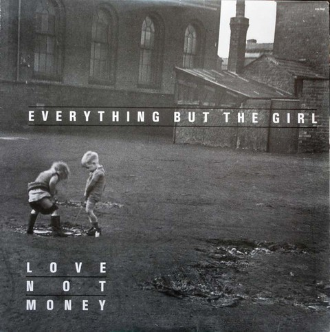 Everything But The Girl - Love Not Money [LP] - comprar online