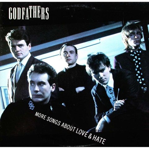 Godfathers ‎– More Songs About Love & Hate [LP]