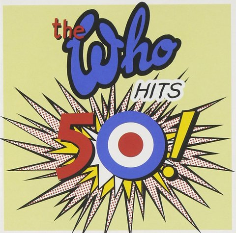 The Who - Hits 50! [CD]