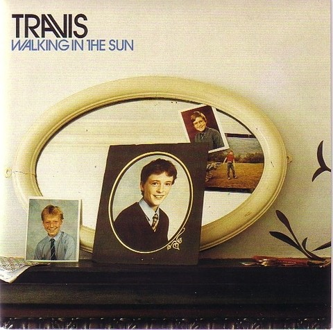 Travis - Walking In The Sun [Compacto]