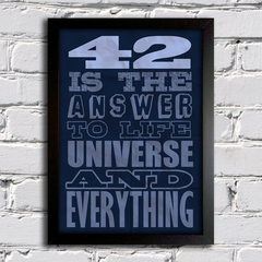 Poster Cinema - Guia do Mochileiro das Galáxias -  42 is the Answer to Life Universe and Everything