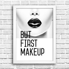 Poster But First Makeup na internet