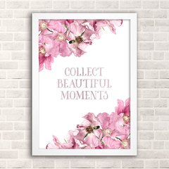 Poster Collect Beautiful Moments