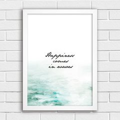 Poster Happiness Comes in Waves - comprar online