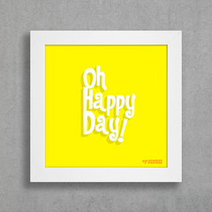 Quadro Oh Happy Day! na internet