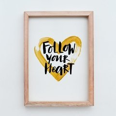 Cuadro Follow Your Heart