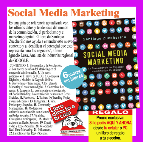 SOCIAL MEDIA MARKETING - La Revolución de los Negocios y la Comunicación Digital - Santiago Zuccherino