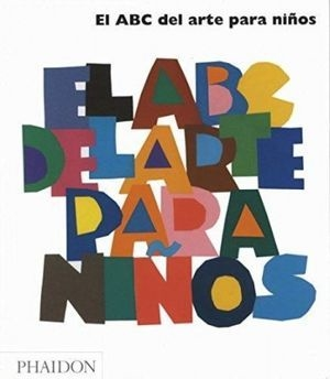 El abc del Arte Para Niños - Gilda Williams