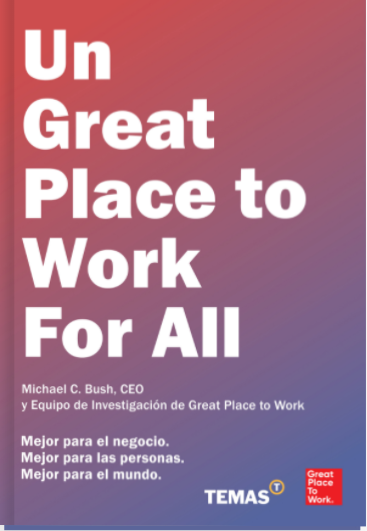 Un Great Place to Work for All - Michael C. Bush
