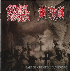 "YPR032 - CHEMICAL DISASTER / IN PAIN ""pain of chemical sufferings"" Split CD"