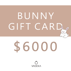 BUNNY GIFT CARD $6000