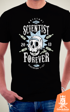 Camiseta Rick and Morty - Cientista Para Sempre - by Olipop | Geekdom Store | www.geekdomstore.com