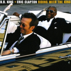 ERIC CLAPTON / BB KING - RIDING WITH THE KING - 2LPS