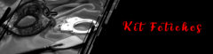 Banner da categoria Kit Fetiches