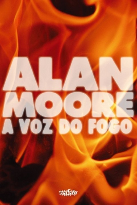 A voz do fogo, de Alan Moore