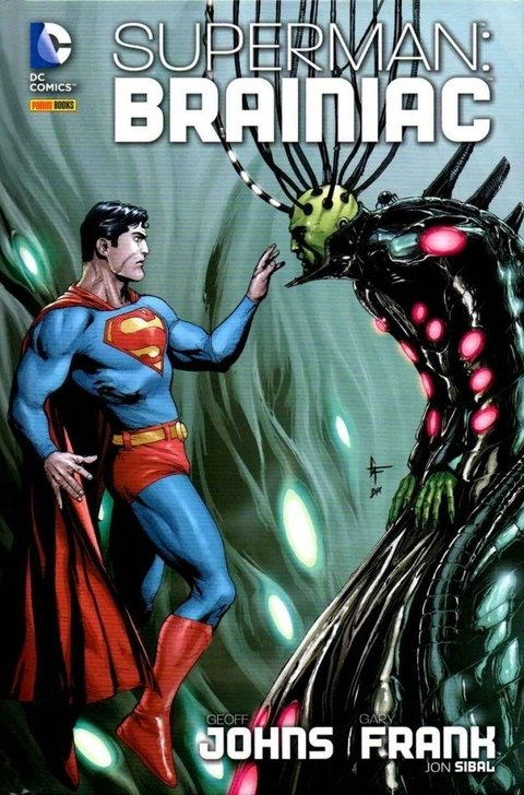 Superman: Brainiac, de Geoff Johns & Gary Frank