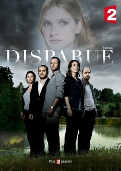 Disparue (The Desappearance)  1ª Temporada