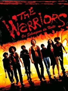 The Warriors- Os Selvagens da Noite