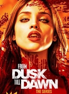 From Dusk Till Dawn (Um Drink no Inferno) 2ª Temporada
