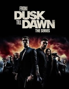 From Dusk Till Dawn (Um Drink no Inferno) 3ª Temporada