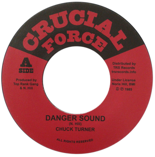 "7"" Chuck Turner - Danger Sound/Version [NM]"