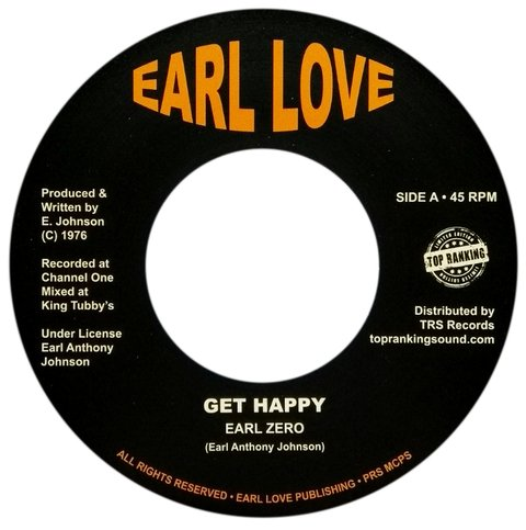 "7"" Earl Zero - Get Happy/Happines Version [NM]"