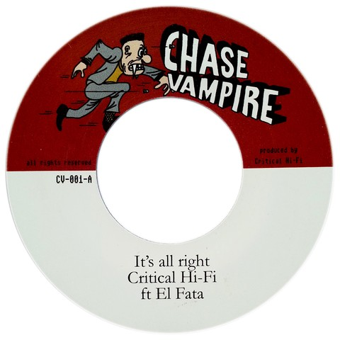 "7"" El Fata ft. Critical Hi-Fi - It's All Right/Version [NM]"