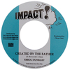 "7"" Errol Dunkley - Created By The Father/Version [NM]"